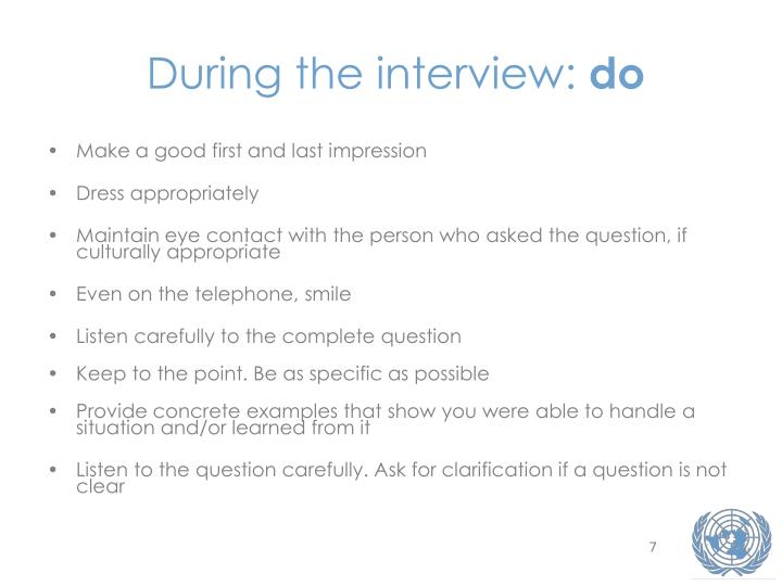 During the interview: