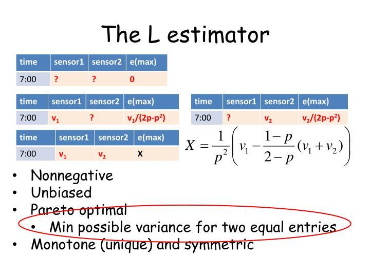 The L estimator