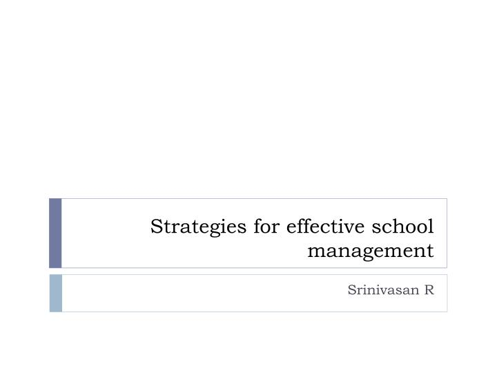 strategies for effective school management n.