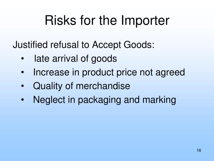 Risks for the Importer