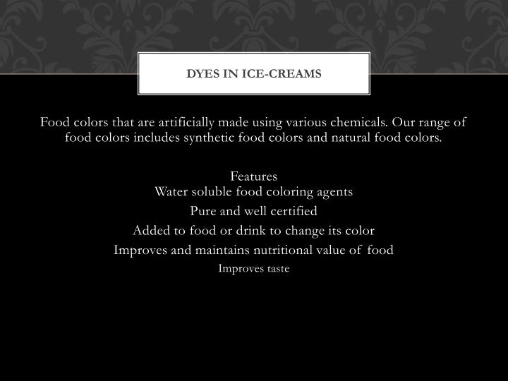 Dyes in ice-creams