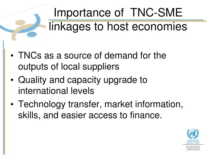 Importance of  TNC-SME linkages to host economies