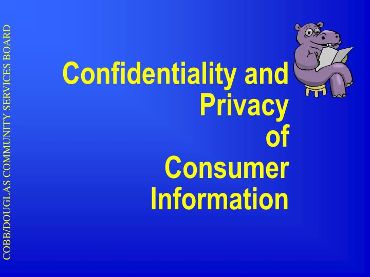 confidentiality and privacy of consumer information n.