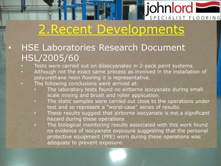 2.Recent Developments