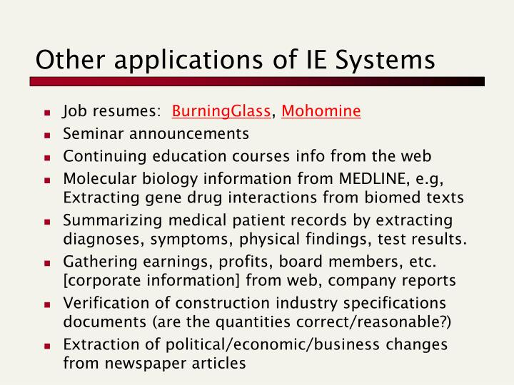 Other applications of IE Systems