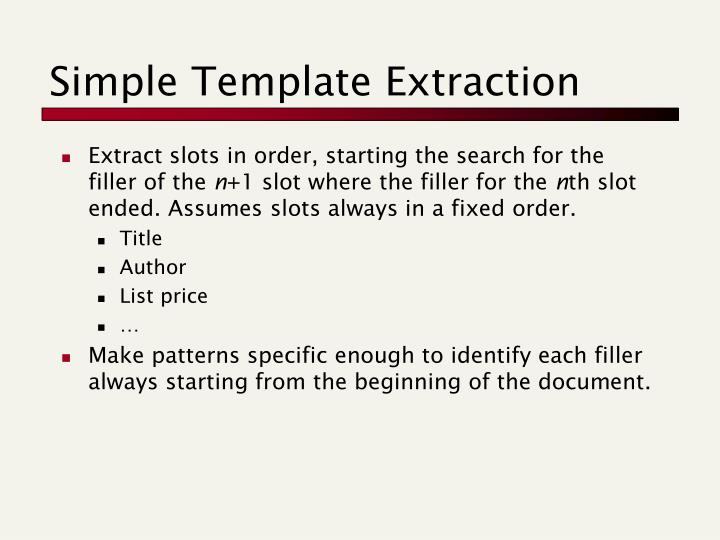 Simple Template Extraction