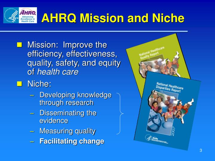 AHRQ Mission and Niche