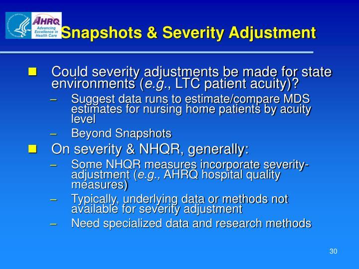 Snapshots & Severity Adjustment