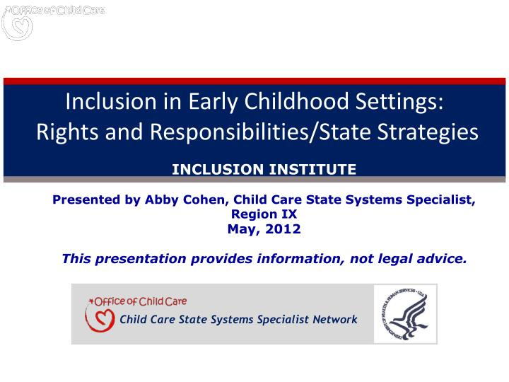inclusion in early childhood settings rights and responsibilities state strategies n.