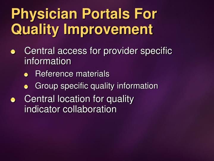 Physician Portals For Quality Improvement