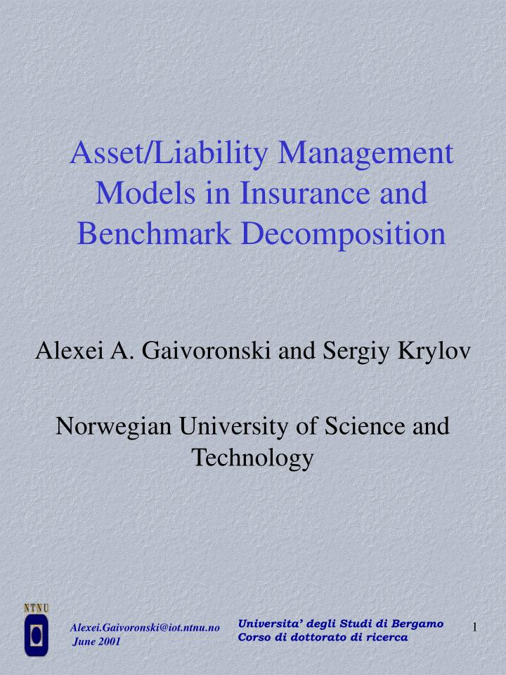 asset liability management models in insurance and benchmark decomposition