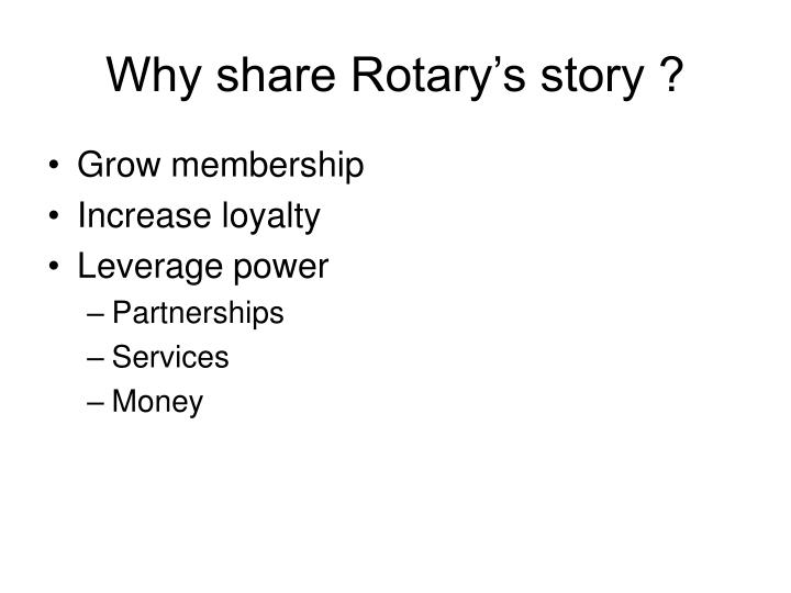 Why share rotary s story