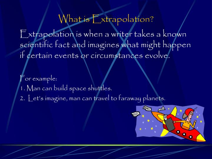What is Extrapolation?