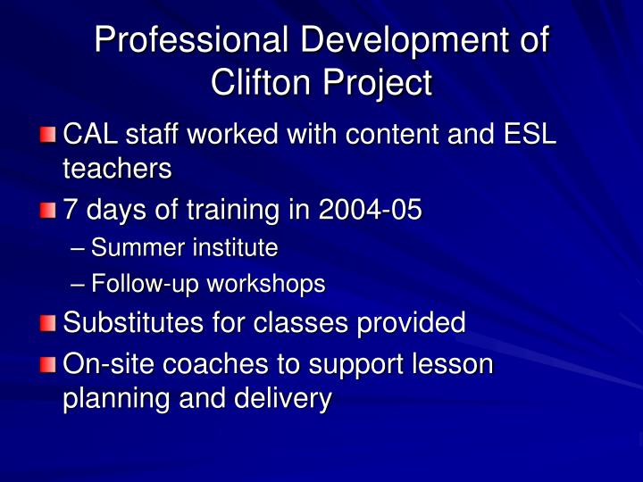 Professional Development of Clifton Project