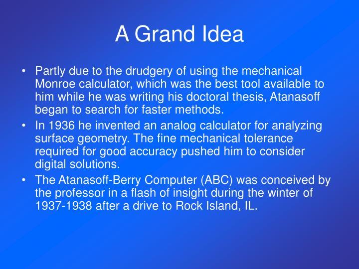 A Grand Idea