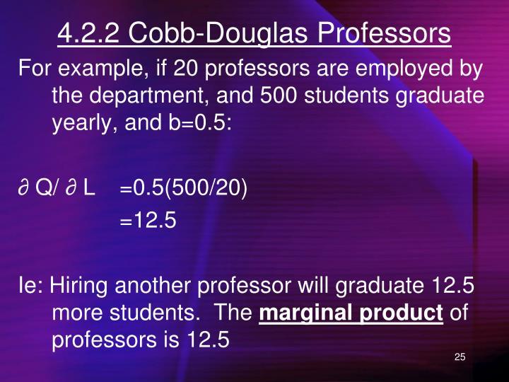 4.2.2 Cobb-Douglas Professors