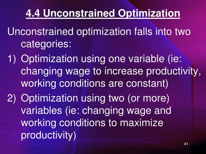 4.4 Unconstrained Optimization