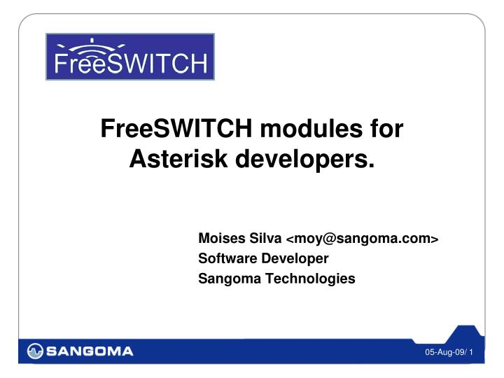 PPT - FreeSWITCH modules for Asterisk developers  PowerPoint