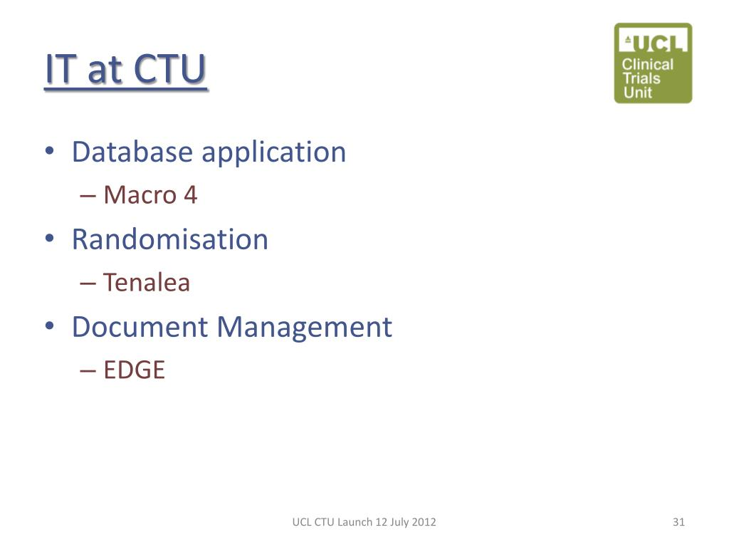 PPT - UCL Clinical Trials Unit Launch PowerPoint Presentation - ID