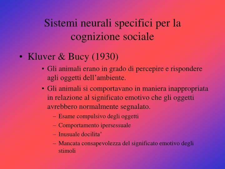Sistemi neurali specifici per la cognizione sociale