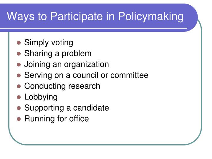 Ways to participate in policymaking