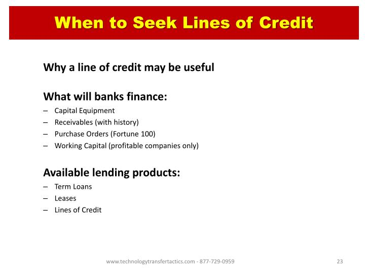 When to Seek Lines of Credit