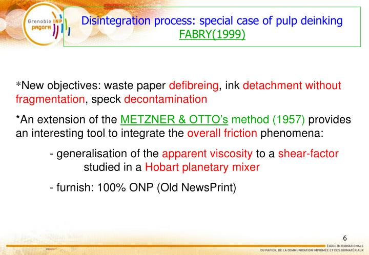 Disintegration process: special case of pulp deinking