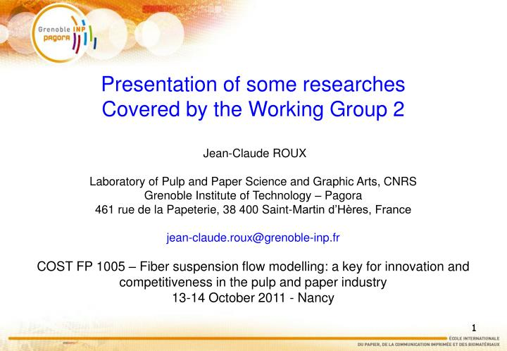 Presentation of some researches