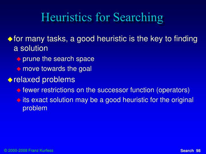 Heuristics for Searching