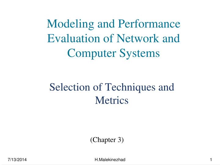 Modeling and performance evaluation of network and computer systems