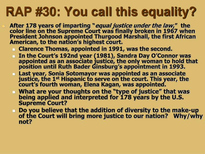 Rap 30 you call this equality