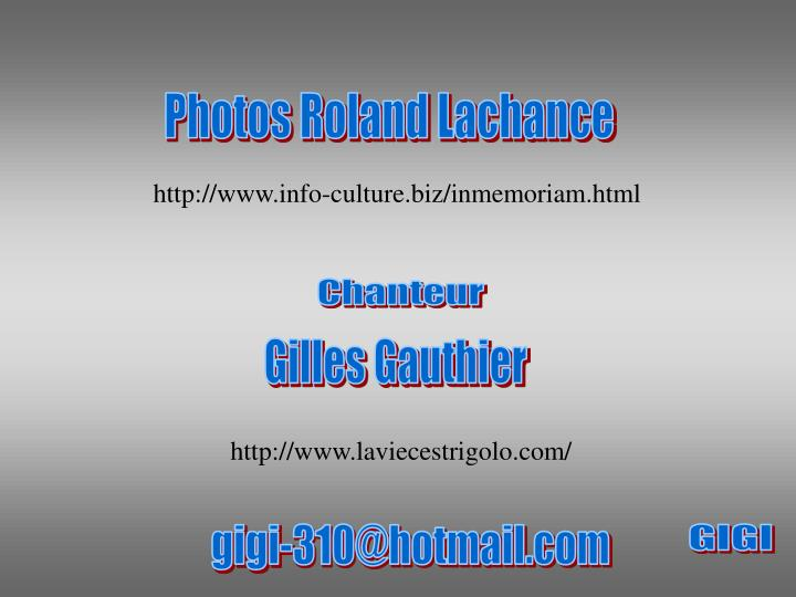 Photos Roland Lachance