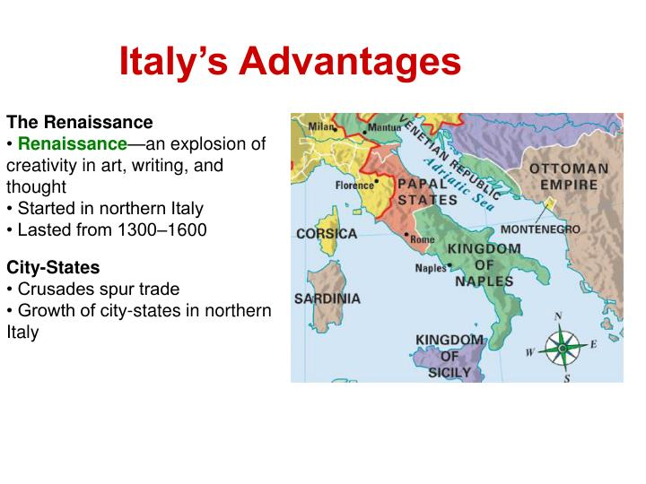 Ppt european renaissance and reformation 13001600 powerpoint italys advantages the renaissance sciox Image collections