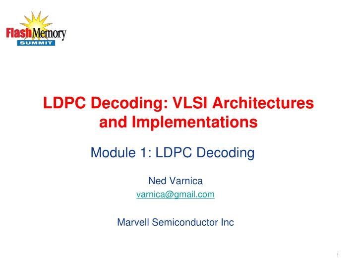 ldpc decoding vlsi architectures and implementations n.