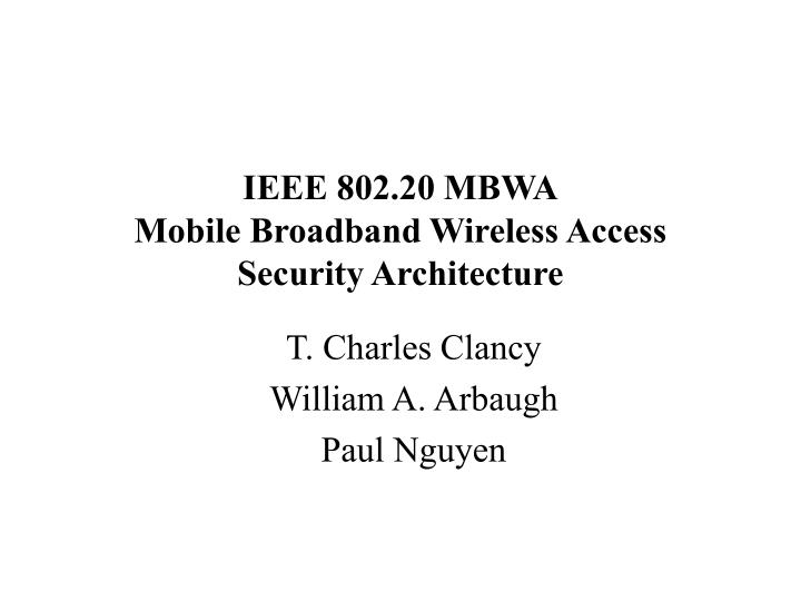 Ieee 802 20 mbwa mobile broadband wireless access security architecture