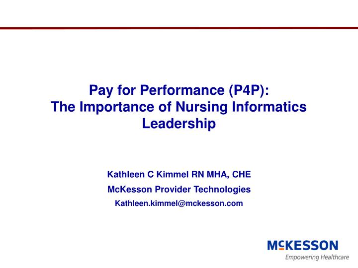 Ppt Pay For Performance P4p The Importance Of Nursing