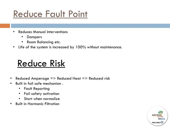 Reduce Fault Point