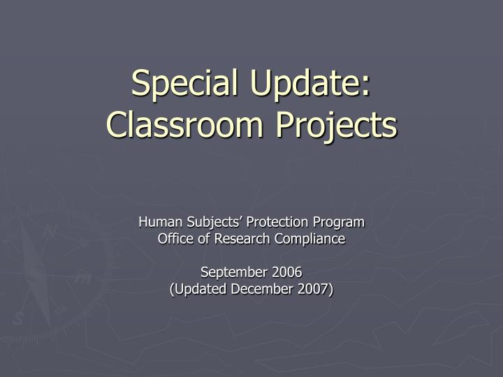 special update classroom projects