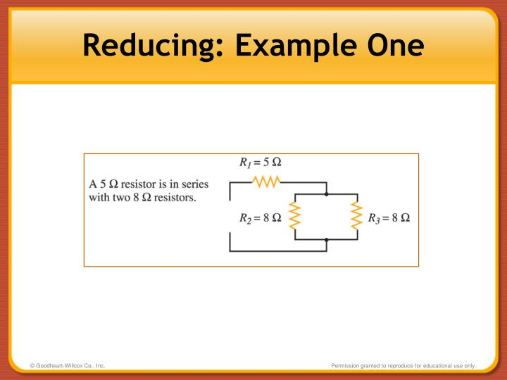Reducing: Example One