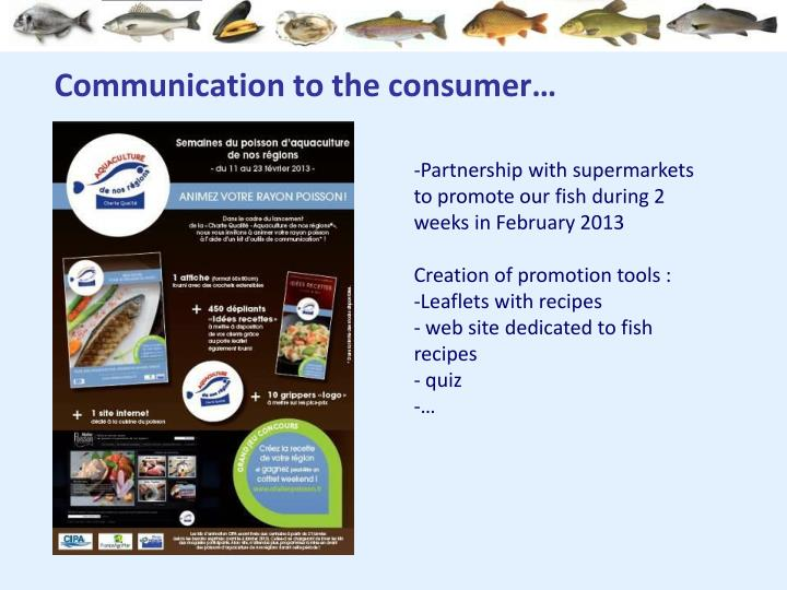 Communication to the consumer…