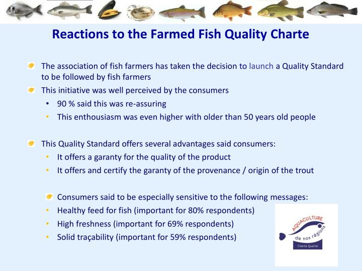 Reactions to the Farmed Fish Quality
