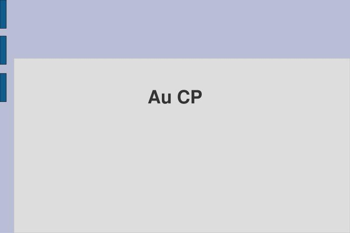 Au CP