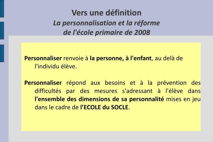 Vers une d finition la personnalisation et la r forme de l cole primaire de 2008