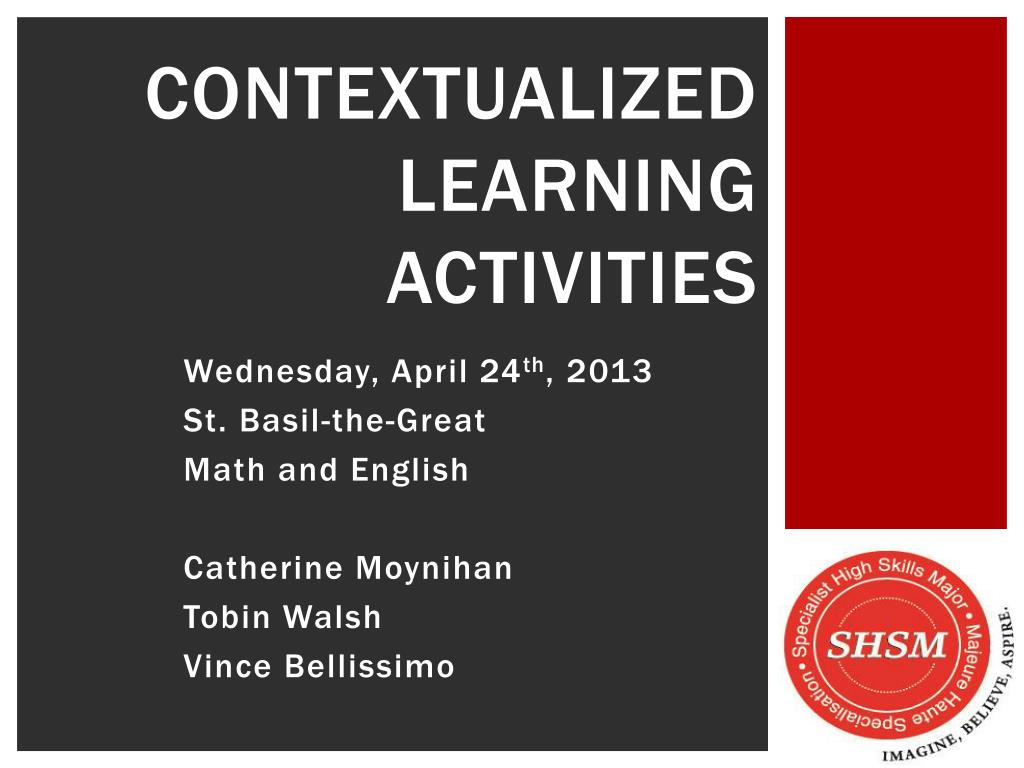 PPT - Contextualized Learning Activities PowerPoint