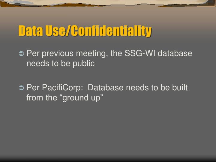 Data use confidentiality