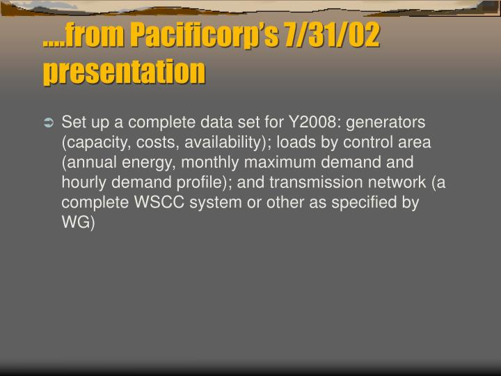 From pacificorp s 7 31 02 presentation