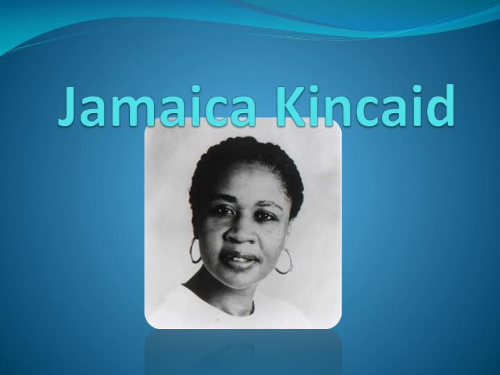 jamaica kincaid The paperback of the small place by jamaica kincaid at barnes & noble free shipping on $25 or more.