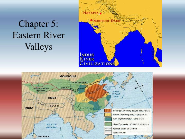 Chapter 5: Eastern River Valleys