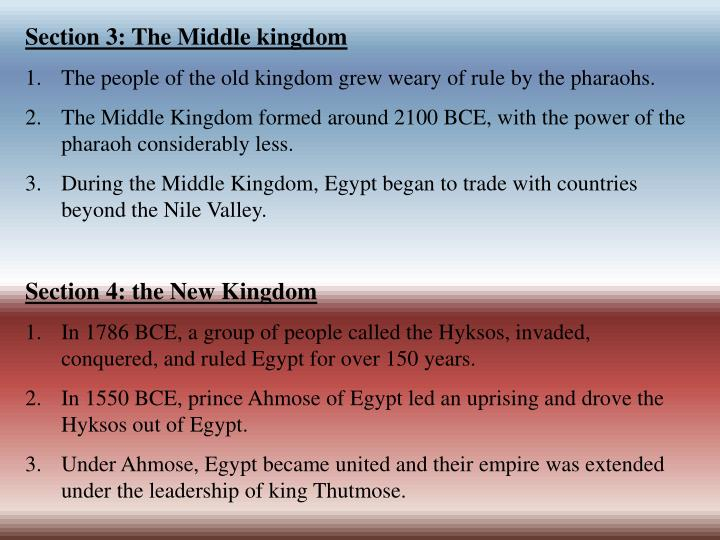 Section 3: The Middle kingdom