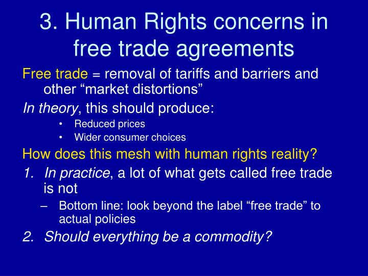 3. Human Rights concerns in free trade agreements